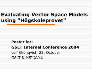 """Evaluating Vector Space Models using """"Högskoleprovet"""""""