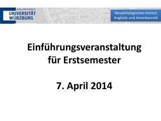 Einf�hrungsveranstaltung f�r Erstsemester 7. April 2014