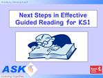Next Steps in Effective Guided Reading for KS1