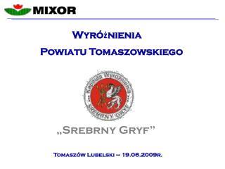 Powiatu Tomaszowskiego