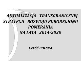 Ocena procesów zachodzących  na obszarze Euroregionu