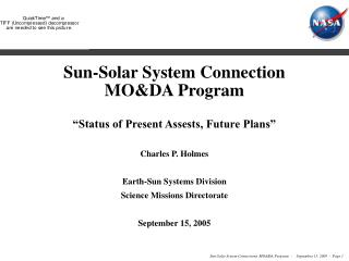 "Sun-Solar System Connection MO&DA Program ""Status of Present Assests, Future Plans"""