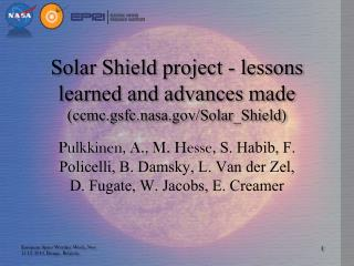 Solar Shield project - lessons learned and advances made (ccmc.gsfc.nasa/Solar_Shield)