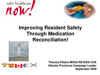 Improving Resident Safety Through Medication Reconciliation!