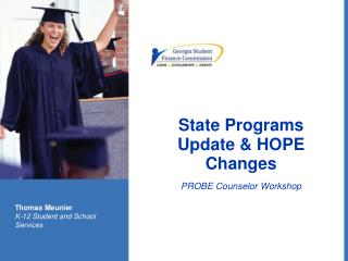 State Programs Update & HOPE Changes