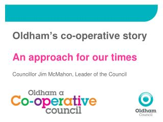 Oldham's co-operative story An approach for our times