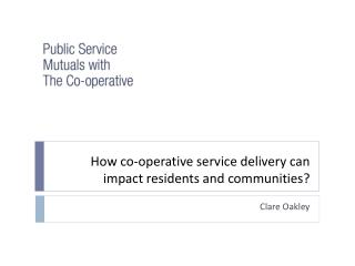 How co-operative service delivery can impact residents and communities?