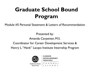 Graduate School Bound Program