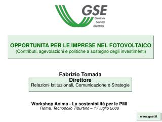 Fabrizio Tomada Direttore Relazioni Istituzionali, Comunicazione e Strategie