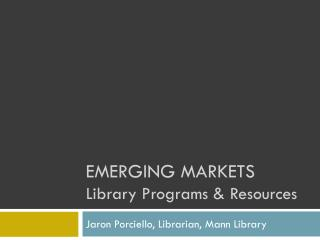 Emerging Markets Library Programs & Resources