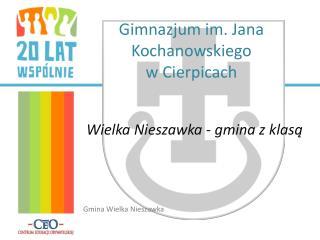 Gimnazjum im. Jana Kochanowskiego  w Cierpicach