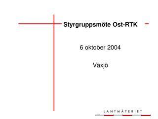 Styrgruppsmöte Ost-RTK