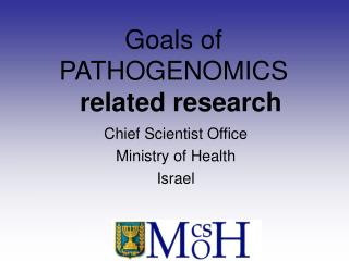 Goals of  PATHOGENOMICS  related research