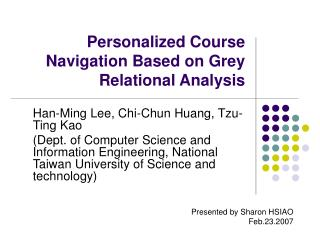 Personalized Course Navigation Based on Grey Relational Analysis