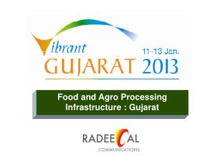 Food and Agro Processing Infrastructure : Gujarat