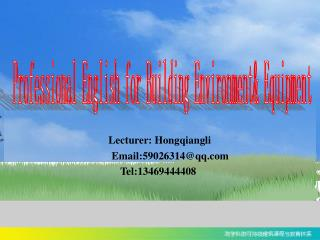Professional English for Building Environment& Equipment