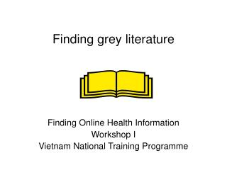 Finding grey literature