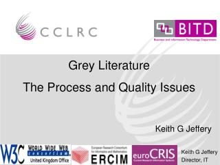 Grey Literature  The Process and Quality Issues