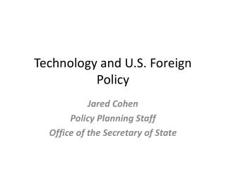 Technology and U.S. Foreign Policy