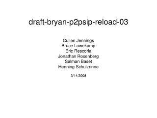draft-bryan-p2psip-reload-03