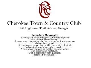 Cherokee Town & Country Club 665 Hightower Trail, Atlanta, Georgia