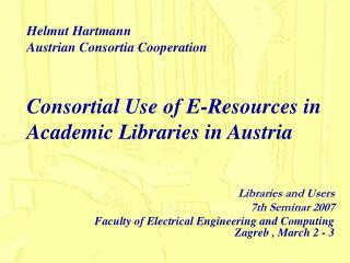Consortial Use of E-Resources in Academic Libraries in Austria