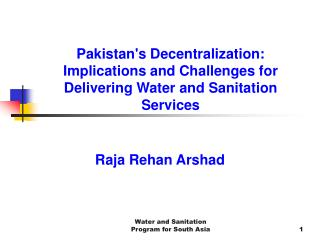 Pakistans Decentralization:  Implications and Challenges for Delivering Water and Sanitation Services