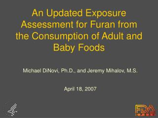 An Updated Exposure Assessment for Furan from the Consumption of Adult and Baby Foods
