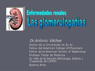 Dr.Antonio  Vilches Doctor de la Universidad de Bs As