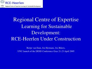 Rietje van Dam, Jos Hermans, Jos Rikers,  UNU launch of the DESD Conference Graz 21-23 April 2005