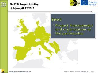 EMA2 & Tempus Info  Day Ljubljana , 07.12.2012