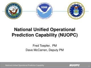 National Unified Operational Prediction Capability (NUOPC)
