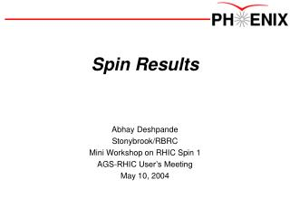 Spin Results