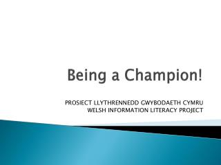 Being a Champion!