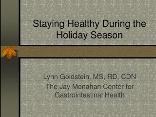 Staying Healthy During the Holiday Season