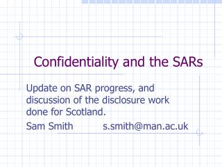Confidentiality and the SARs