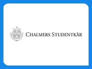 En presentation av  Chalmers organisation och Viktiga funktioner