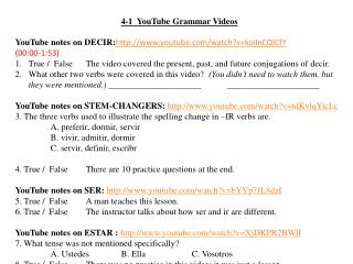 4-1  YouTube Grammar Videos YouTube  notes on  DECIR: http :// youtube/watch?v=koiInCQlCfY