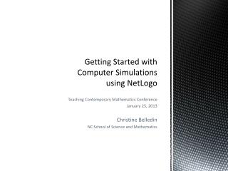Getting Started with Computer Simulations using  NetLogo