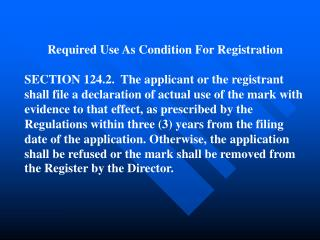 Required Use As Condition For Registration
