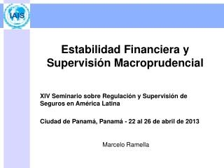 Estabilidad Financiera y Supervisión Macroprudencial