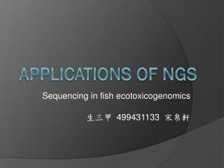 Applications of NGS