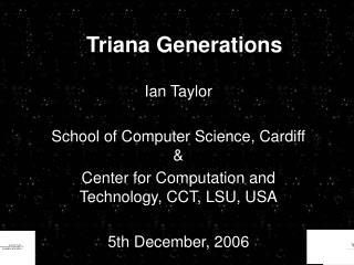 Triana Generations