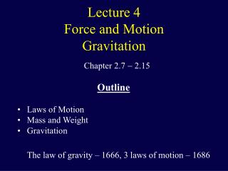 Lecture 4 Force and Motion Gravitation