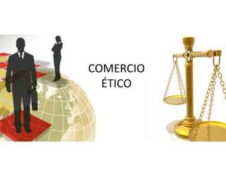 COMERCIO ÉTICO