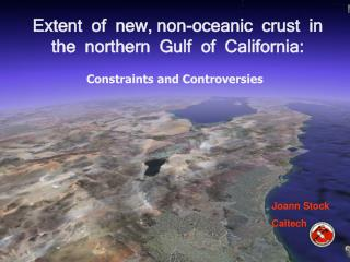 Extent  of  new, non-oceanic  crust  in the  northern  Gulf  of  California: