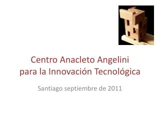 Centro Anacleto  Angelini para la Innovación Tecnológica