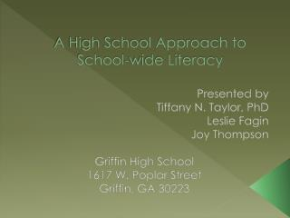 A High School Approach to School-wide Literacy