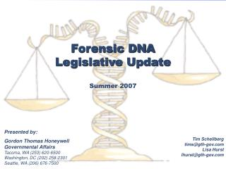 Forensic DNA Legislative Update Summer 2007