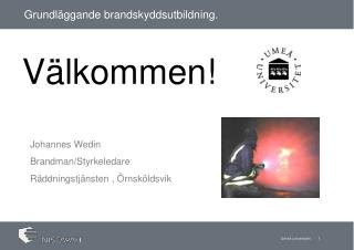 Grundläggande brandskyddsutbildning.